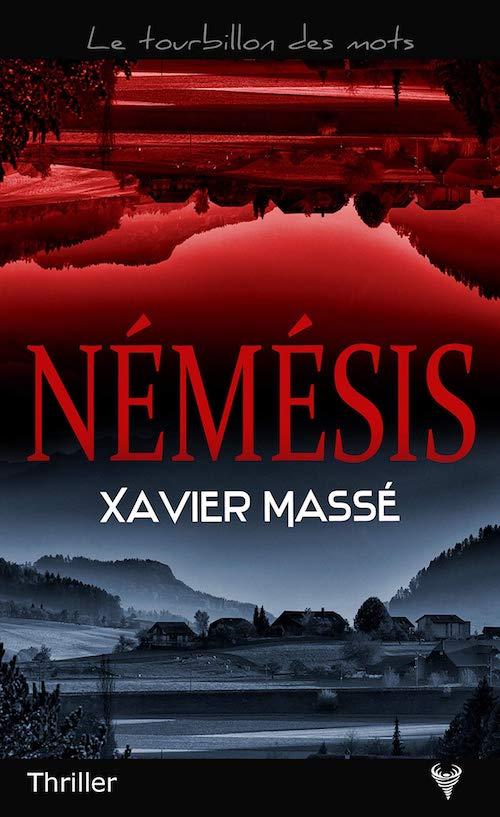 Xavier MASSÉ : Némésis