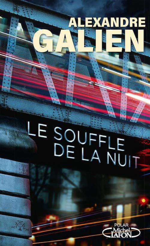 Alexandre GALIEN : Le souffle de la nuit