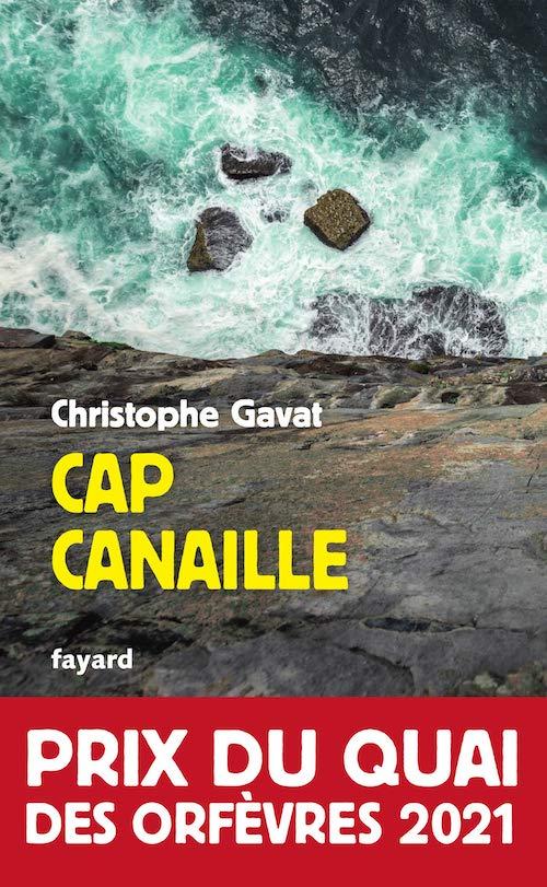 Christophe GAVAT - Cap Canaille