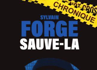 Sylvain FORGE : Sauve-la