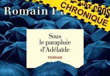 Romain PUERTOLAS - Sous le parapluie Adelaide