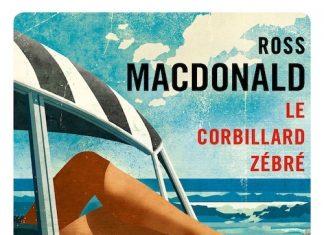 Ross MACDONALD : Le corbillard zébré