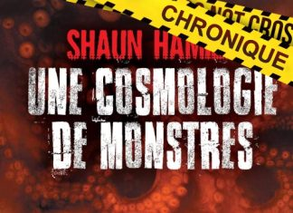 Shaun HAMILL - Une cosmologie de monstres-