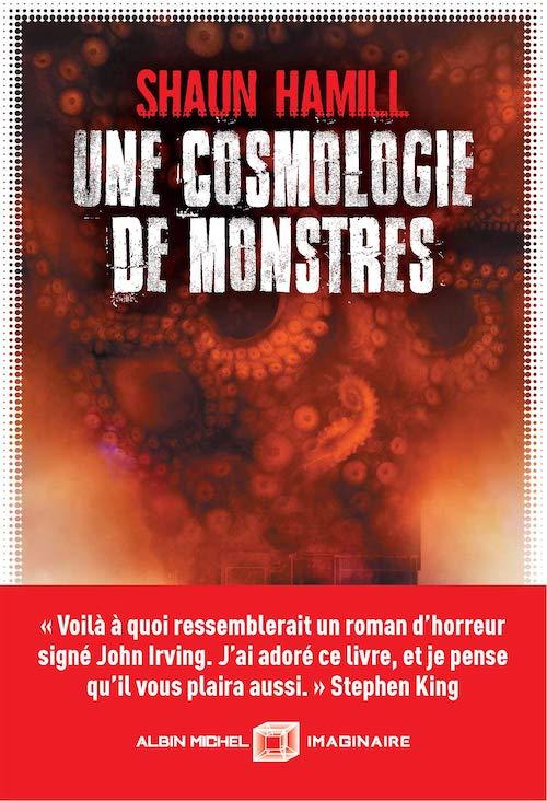 Shaun HAMILL - Une cosmologie de monstres