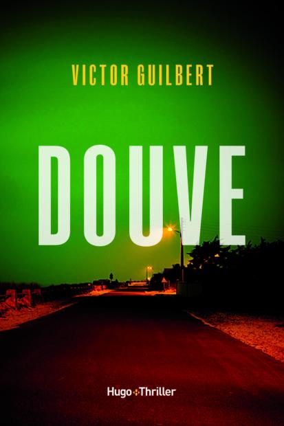Victor GUILBERT - Douve