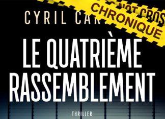Cyril CARRERE - Le quatrieme rassemblement