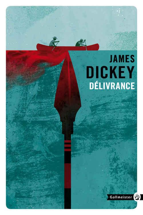 James DICKEY : Délivrance