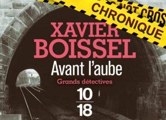 Xavier BOISSEL : Avant l'aube
