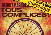 Benoit MARCHISIO : Tous complice !