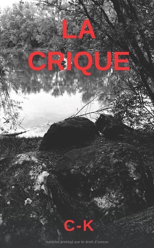 C-K : La crique
