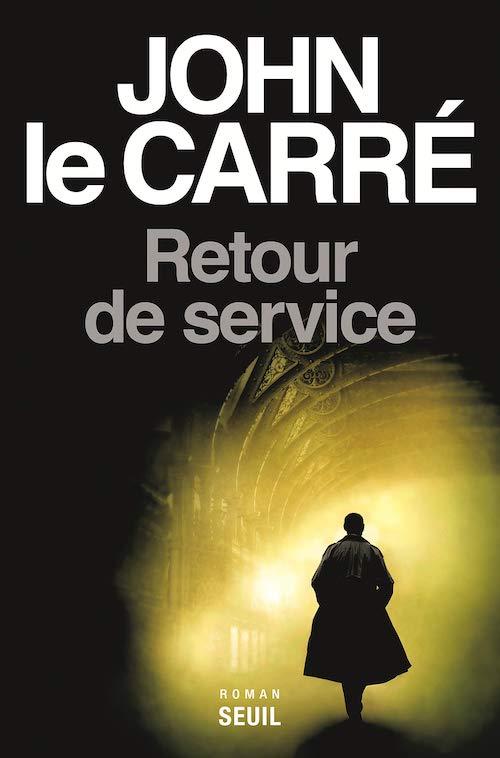 John LE CARRÉ : Retour de service