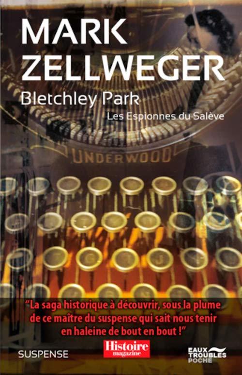Mark ZELLWEGER : Les espionnes du Salève - 02 - Bletchley Park