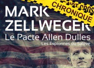 Mark ZELLWEGER - Les espionnes du Saleve - 03 - Le pacte Allen Dulles