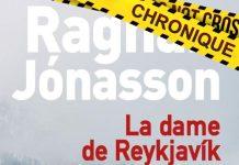 Ragnar JÓNASSON : La dame de Reykjavik - 01 - La dame de Reykjavik