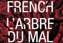 Tana FRENCH : L'arbre du mal