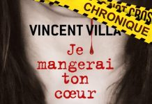 Vincent VILLA : Je mangerai ton coeur