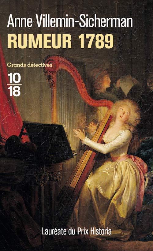 Anne VILLEMIN-SICHERMAN : Les enquêtes d'Augustin Duroch - 06 - Rumeur 1789