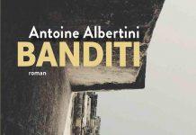 Antoine ALBERTINI : Banditi