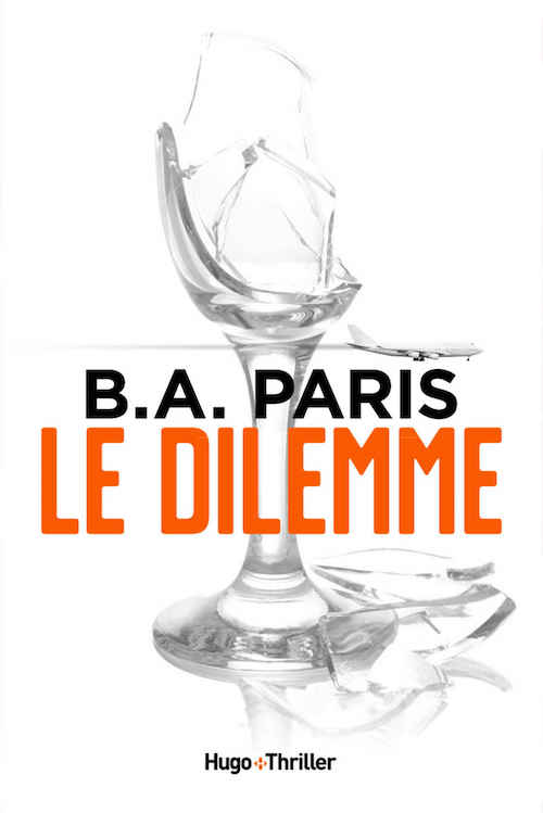 B. A. PARIS : Le dilemme