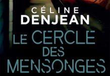 Céline DENJEAN : Le cercle des mensonges