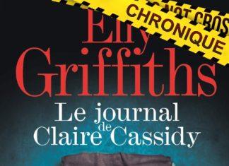 Elly GRIFFITHS - Le journal de claire Cassidy
