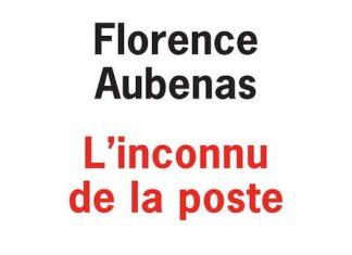 Florence AUBENAS : l'inconnu de la poste