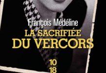 François MÉDÉLINE : La sacrifiée du Vercors