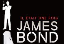 Guillaume EVIN : Il était une fois James BOND
