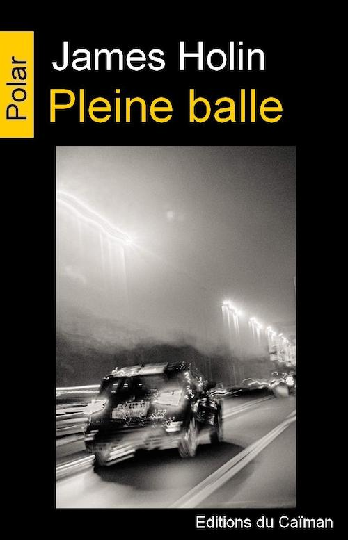 James HOLIN : Pleine balle
