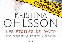 Kristina OHLSSON : Série Fredrika Bergman – 05 - Les étoiles de David