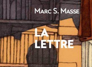 Marc MASSE : La lettre
