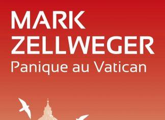 Mark ZELLWEGER-Reseau Ambassador - 02 - Panique au Vatican