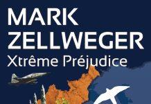 Mark ZELLWEGER : Série Réseau Ambassador - 04 - Xtrême préjudice