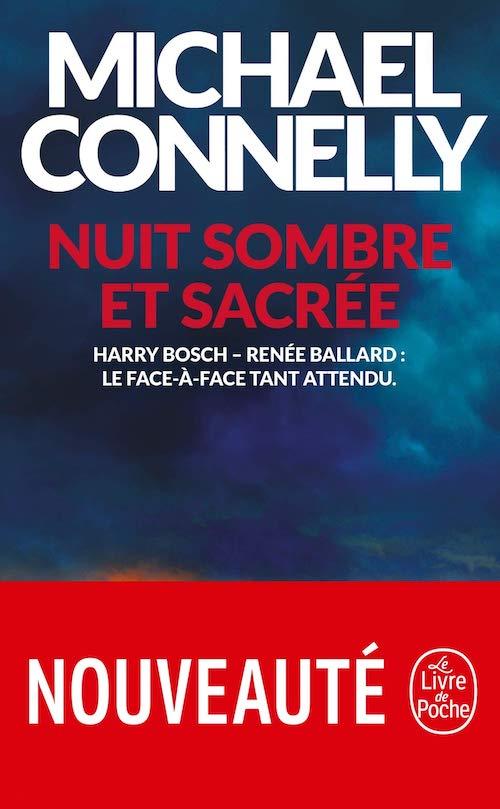 Michael CONNELLY : Enquête de Harry Bosh - 23 - Nuit sombre et sacrée