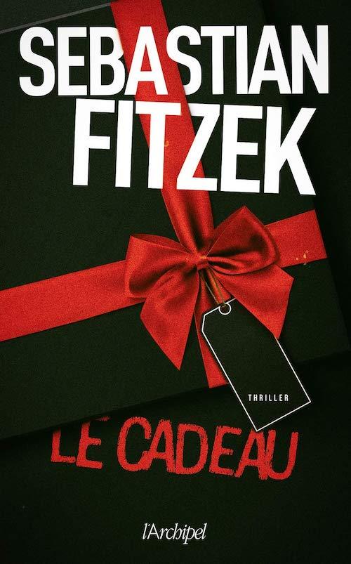 Sebastian FITZEK : Le cadeau