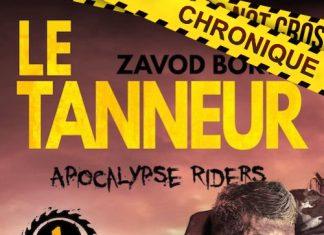 Zadov BORYA : Apocalypse riders - 01 - Le tanneur