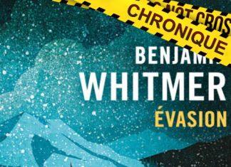 Benjamin WHITMER : Evasion