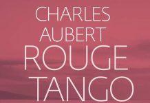 Charles AUBERT : 2 - Rouge Tango