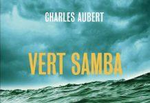 Charles AUBERT : 3 - Vert samba