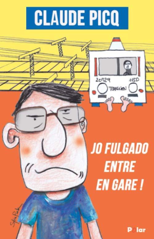 Claude PICQ : Jo Fulgado entre en gare !