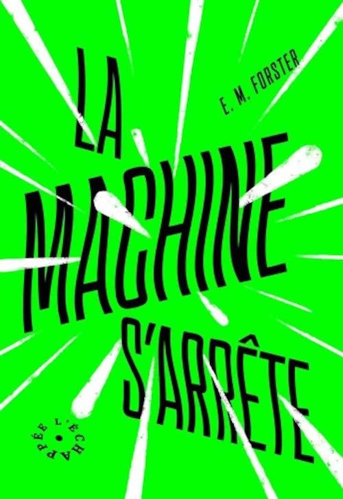 E. M. FORSTER : La machine s'arrête
