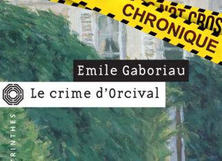 Emile GABORIAU - Le crime Orcival