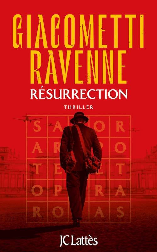 Eric GIACOMETTI et Jacques RAVENNE : Soleil noir - 04 - Résurrection