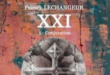 Franck LECHANGEUR : XXI - 01 - Conjuration