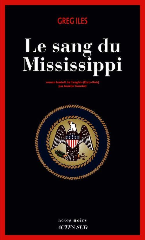 Greg ILES : Série Penn Cage - 06 - Mississippi - 03 - Le sang du Mississippi