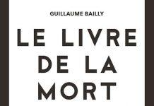 Guillaume BAILLY : Le livre de la mort
