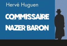 Herve HUGUEN - Commissaire Nazer Baron
