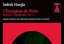Indrek HARGLA : Série Melchior l'apothicaire - 04 - l'étrangleur de Pirita