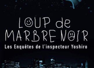 Julia SALVADOR : Les Enquêtes de l'Inspecteur Yoshiro - 01 - Loup de Marbre Noir