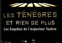 Julia SALVADOR : Les Enquêtes de l'Inspecteur Yoshiro - 03 - Les ténèbres et rien de plus